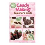 Wilton -  Candy Making Beginner's Guide Book 0070896242310